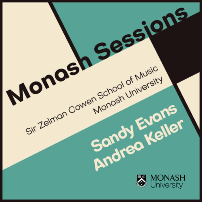 Sandy Evans & Andrea Keller Monash Sessions