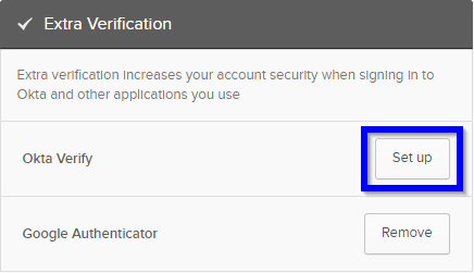 The extra verfication section of the account page highlighting the set up button for Okta Verify