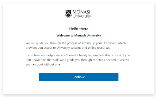 Welcome screen displaying the message Hello there, welcome to Monash University