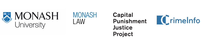 Partner logos: Monash University, Monash Law, Capital Punishment Justice Project, CrimeInfo