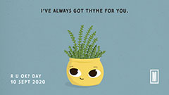 Cartoon pot plant of thyme with the message: I've always got thyme for you