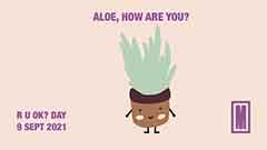 Cartoon aloe vera plant with the message: Aloe, how are you?