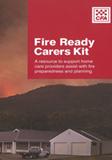 Fire Ready Carers Kit