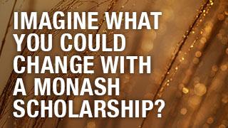 Monash Scholarship