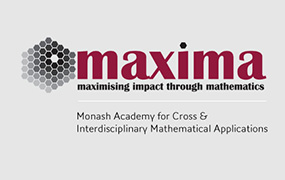 MAXIMA - the Monash Academy for Cross & Interdisciplinary Mathematical Applications
