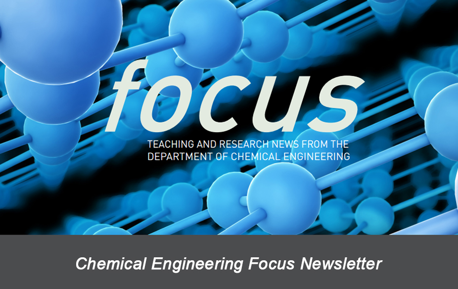 Chemical Engineering Focus Newsletter