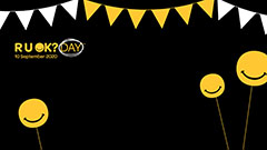 R U OK black background with bunting and yellow balloons