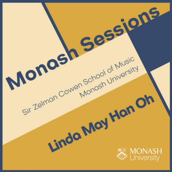 Linda May Han Oh Monash Sessions