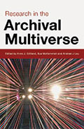 Research in the archival multiverse