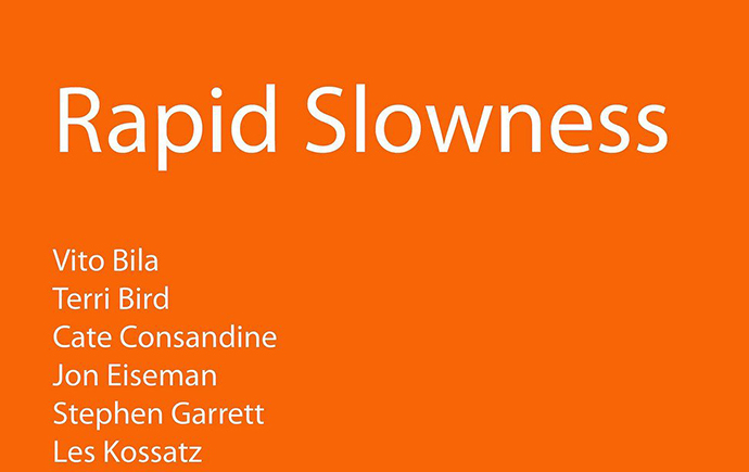 exhibitions-2010-Rapid-Slowness