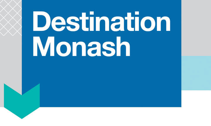 Destination Monash