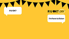 R U OK yellow background with bunting and conversation bubbles