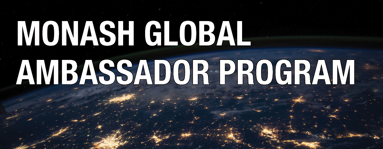 Monash Global Ambassador Program