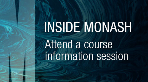 Inside Monash - Attend  a course information session