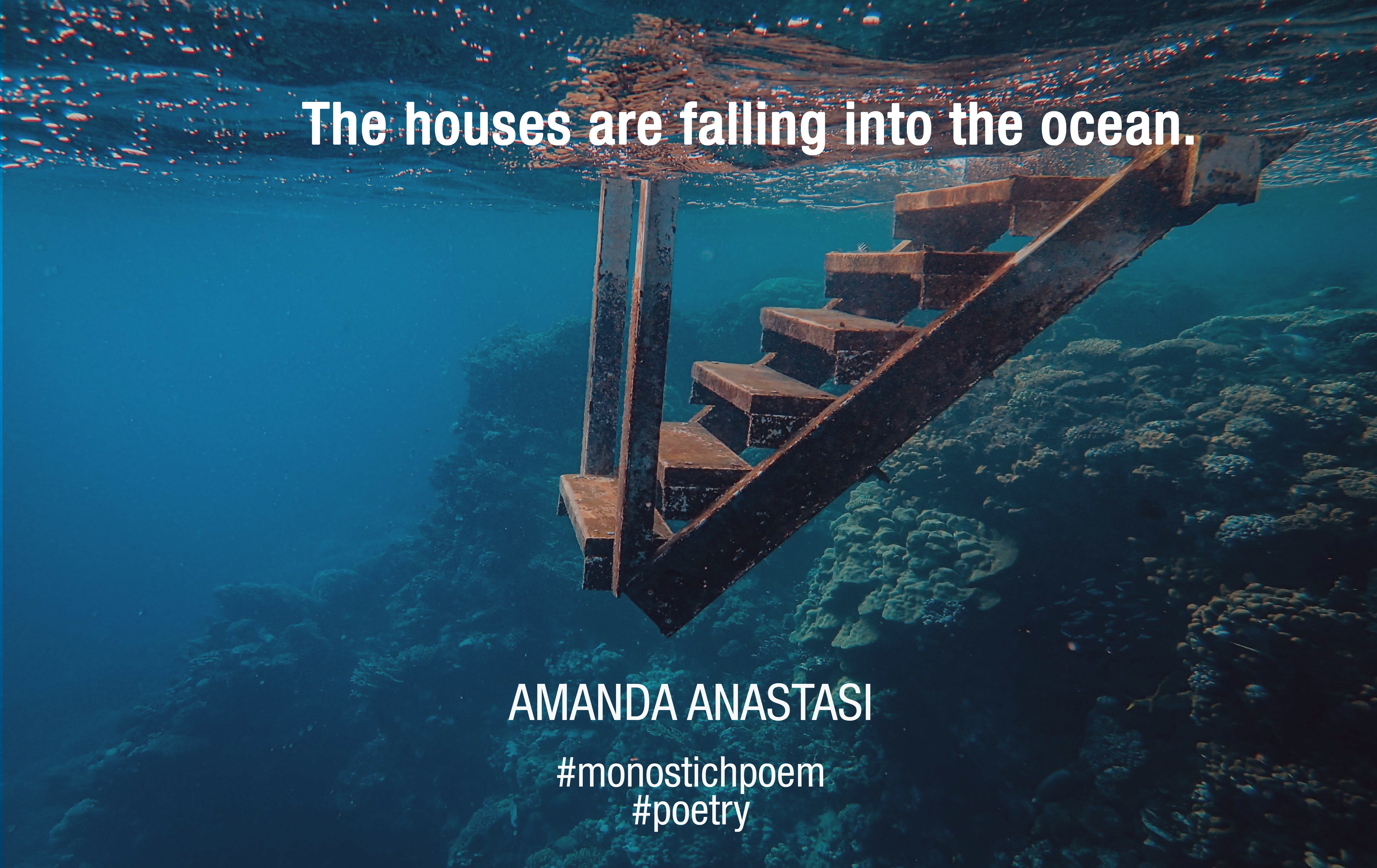The houses are falling into the ocean.