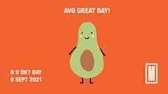 Cartoon avocado with the message: Avo great day