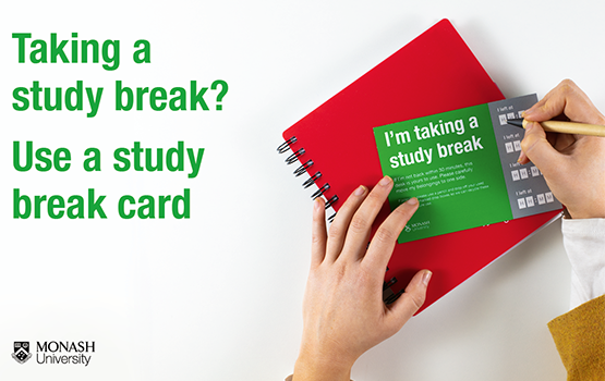Taking a break? Use a study break card