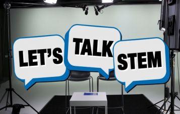 Lets talk STEM