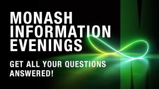 Monash Information Evenings 2021