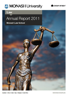 Monash Law School Annual Report 2011 cover