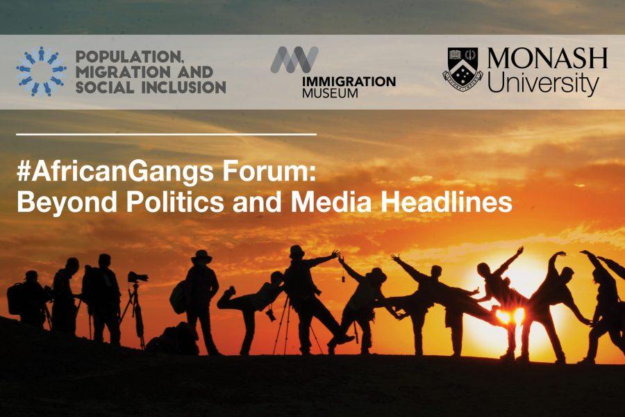 Monash #AfricanGangs forum looks beyond politics and media headlines